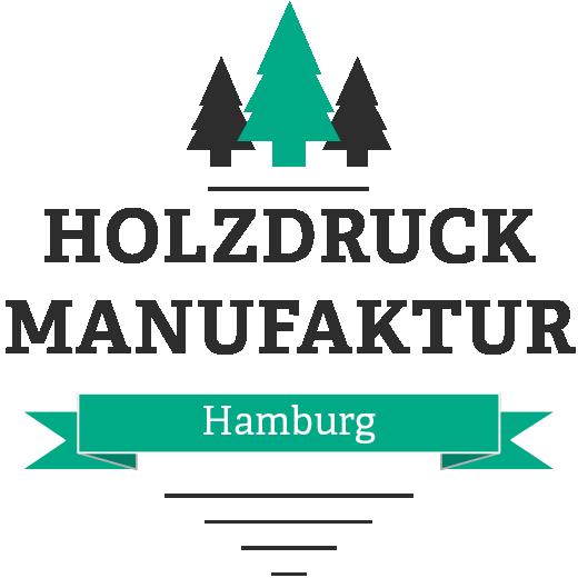 Holzdruck Manufaktur Hamburg